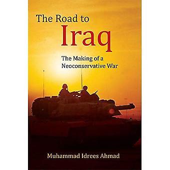 A estrada para o Iraque: A realização de uma guerra neoconservador