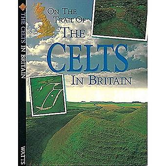 On the Trail of the Celts in Britain
