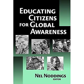 Educating Citizens for Global Awareness