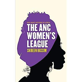 ANC Women's League (Ohio Short Histories of Africa)