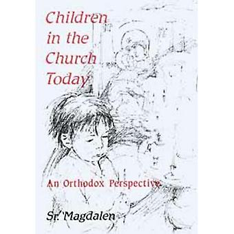 Children in the Church: An Orthodox Perspective [Illustrated]