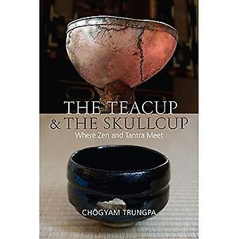 Die Teetasse und die Schädelschale: Treffpunkt von Zen und Tantra