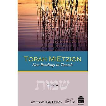 Torah Mietzion: Shemot