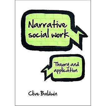 Narrative Sozialarbeit: Theorie und Anwendung