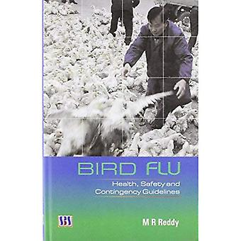 Bird Flu: Health, Safety and Contingency Guidelines