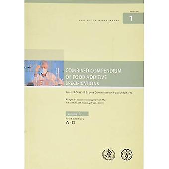 Combined compendium of food additive Specifications Vol. 1 : Food additives A-D
