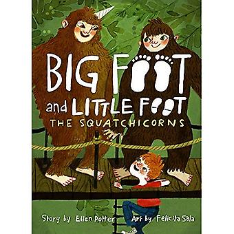 The Squatchicorns (Big Foot� and Little Foot #3)