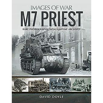M7 Priest - Rare Photographs from Wartime Archives by M7 Priest - Rare
