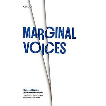 Marginal Voices - Selected Stories by Julio Ramon Ribeyro - Dianne Dou