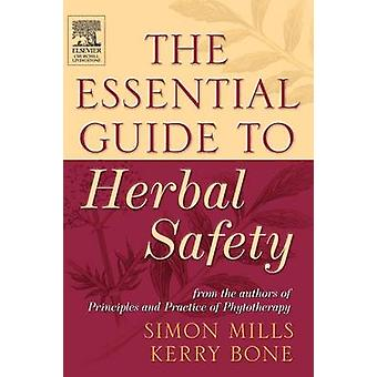 Essential Guide to Herbal Safety by Mills & Simon