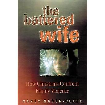 A mulher espancada pelo NasonClark & Nancy