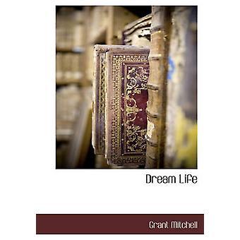 Dream livet av Mitchell & Grant