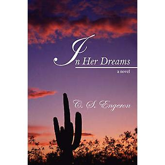 I drømmene hennes ved Engeron & C S