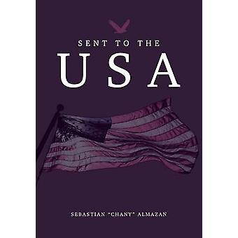 Sent to the USA by Almazan & Sebastian Chany
