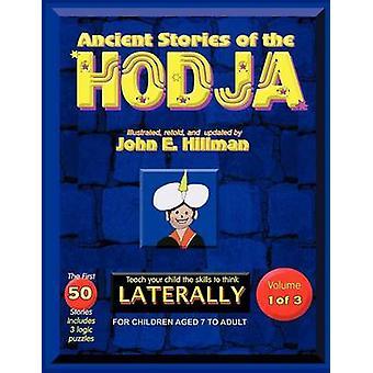 Ancient Stories of the Hodja by Hillman & John E.