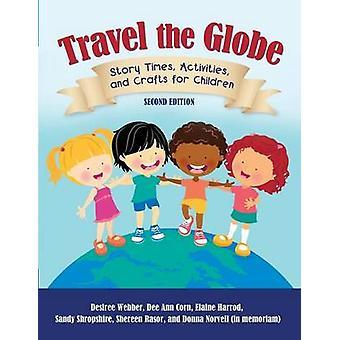 La storia di globo volte attività e mestieri da viaggio per bambini di Webber & Desiree
