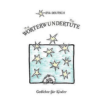 Wrterwundertte par Deutsch & Eva