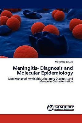 Hommesingitis Diagnosis  and Molecular Epidemiology by Zakaria & Mohamed