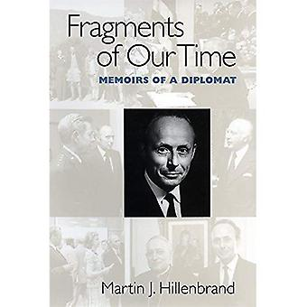 Fragments of Our Time: Memoirs of a Diplomat
