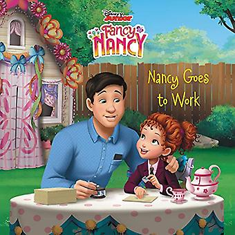 Fancy Nancy: Nancy Goes to� Work (Fancy Nancy)