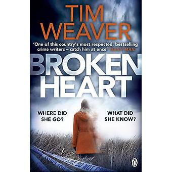 Broken Heart by Tim Weaver - 9781405917827 Book