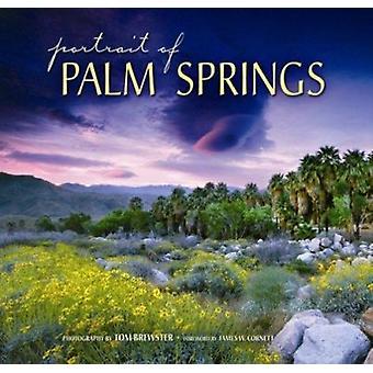 Portrait of Palm Springs by Tom Brewster - James W Cornett - 97815603