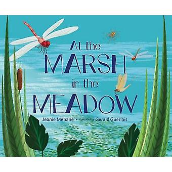 At the Marsh in the Meadow by Jeanie Mebane - Gerald Guerlais - 97815