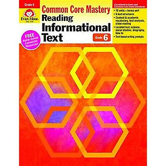 Reading Informational Text - Common Core Mastery - Grade 6 by Evan-Moo