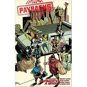 The Paybacks Volume 1 - Payback's A Bitch by Donny Cates - Geoff Shaw