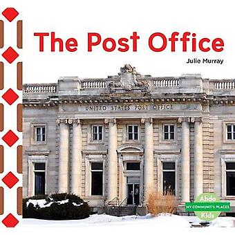 The Post Office by Julie Murray - 9781680805390 Book