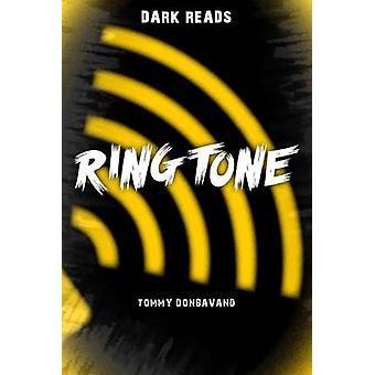 Ringtone by Tommy Donbavand - 9781784640859 Book