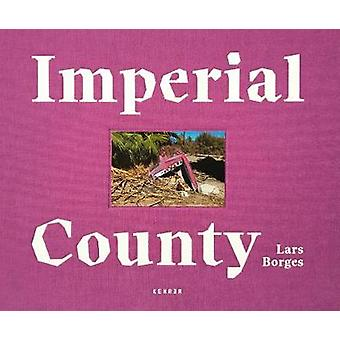 Imperial County by Lars Borges - 9783868287813 Book