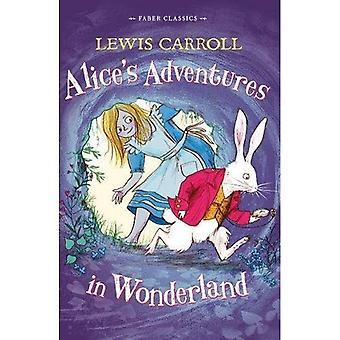 Alice i Eventyrland: Faber børn klassikere