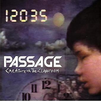 Passage - Creature in the Classroom [Vinyl] USA import