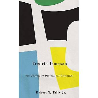Fredric Jameson 9780745332109 by Robert T. Tally