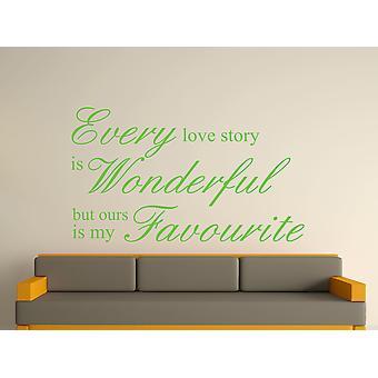 Jede Liebesgeschichte ist wunderbare Kunst Wandtattoo - Apfelgrün