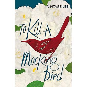 To Kill a Mockingbird by Harper Lee - 9780099466734 Book