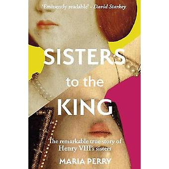 Sisters to the King by Maria Perry - 9780233005294 Book