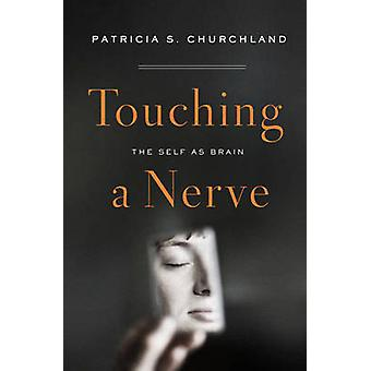 Ein Nerv - das selbst als Gehirn durch Patricia S. Churchland - 97803