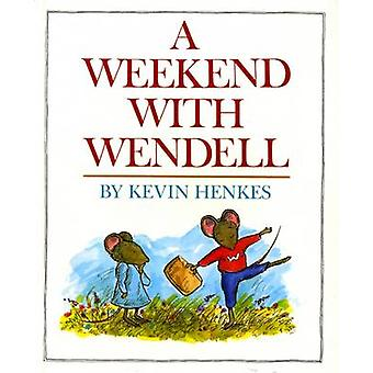 A Weekend with Wendell by Kevin Henkes - Kevin Henkes - 9780688140243