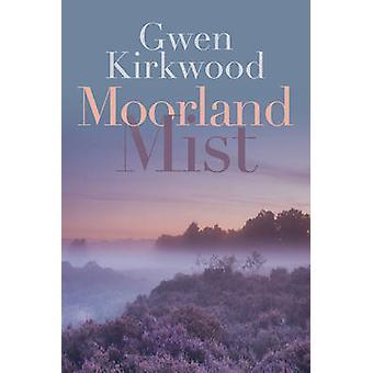 Lyngheier tåke av Gwen Kirkwood - 9780719817052 bok