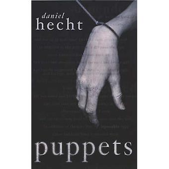 Puppets by Daniel Hecht - 9780743428965 Book