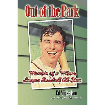 A Life on the Farm - Memoir of a Minor League Baseball All-star by Ed