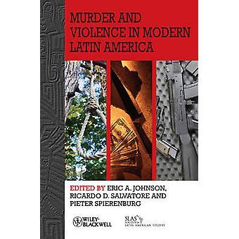 القتل والعنف في أمريكا اللاتينية الحديثة إريك جونسون ألف-كوستاريكا
