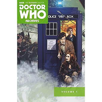 Doctor Who - The Eleventh arts archieven Omnibus - Volume een door Tim H