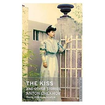 The Kiss and Other Stories by Anton Chekhov - Hugh Aplin - 9781847494