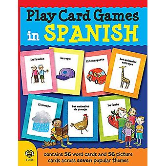Play Card Games in Spanish by Marie-Therese Bougard - 9781909767911 B