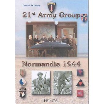 21st Army Group by Francois de Lannoy - 9782840481706 Book