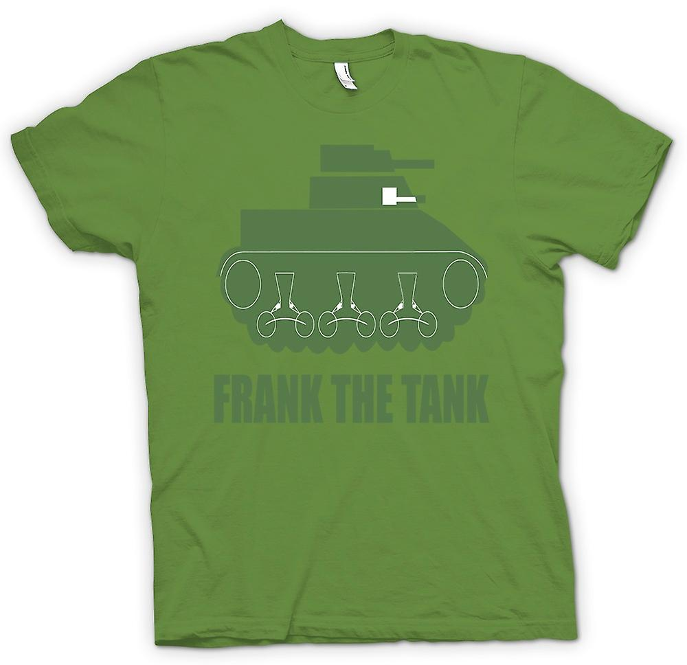 Herren T-Shirt - Frank The Tank - Zitat