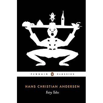 Fairy Tales by Hans Christian Andersen - Tiina Nunnally - Jackie Wull